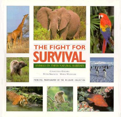 Image for The Fight for Survival: Animals in Their Natural Habitats