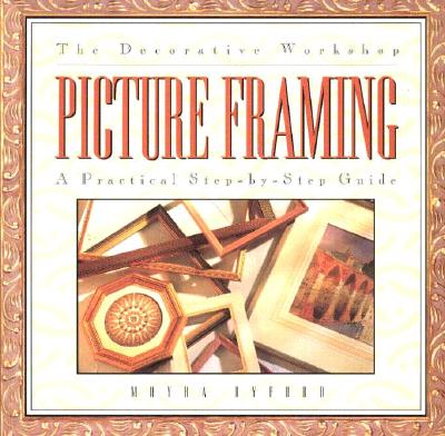 Image for The Decorative Workshop: Picture Framing