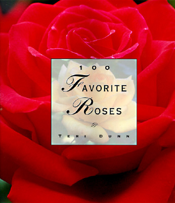 Image for 100 Favorite Roses (100 Favorite Series)