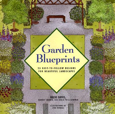 Image for Garden Blueprints: 25 Easy-To-Follow Designs for Beautiful Landscapes