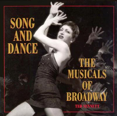 Image for Song and Dance: The Musicals of Broadway