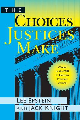 Image for Choices Justices Make