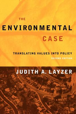Image for Environmental Case: Translating Values Into Policy, 2nd ptg