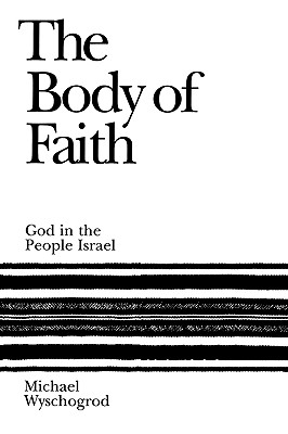 Image for Body of Faith: God and the People of Israel, The
