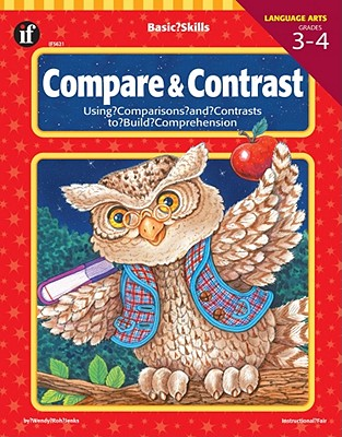 Image for Basic Skills Compare and Contrast, Grades 3 to 4: Using Comparisons and Contrasts to Build Comprehension
