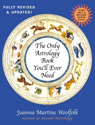 Image for Only Astrology Book You'll Ever Need, New Edition