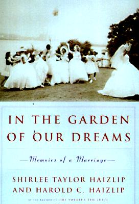 Image for In the Garden of Our Dreams: Memoirs of a Marriage