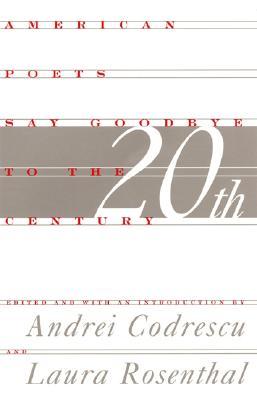 American Poets Say Goodbye to the Twentieth Century