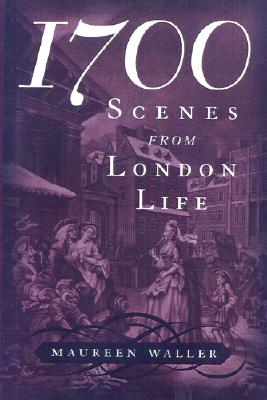 Image for 1700: Scenes from London Life