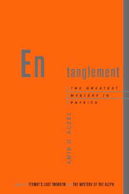 Image for Entanglement: The Greatest Mystery in Physics
