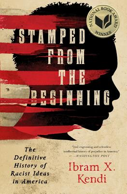 Image for Stamped from the Beginning: The Definitive History of Racist Ideas in America**SIGNED & LINED 1st Edition /1st Printing + Photos**