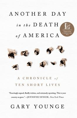 Image for Another Day in the Death of America: A Chronicle of Ten Short Lives