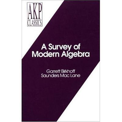 Image for A Survey of Modern Algebra (Akp Classics)