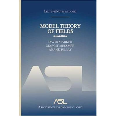 Image for Model Theory of Fields: Lecture Notes in Logic 5, Second Edition