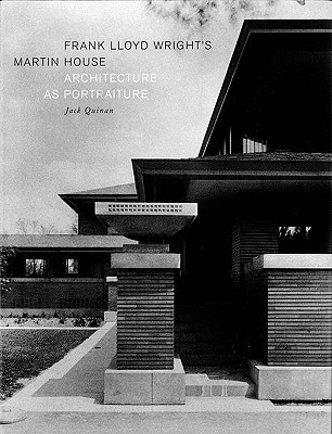 Image for Frank Lloyd Wright's Martin House: Architecture as Portraiture