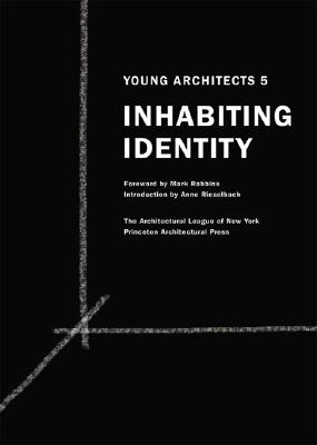 Image for Young Architects 5: Inhabiting Identity