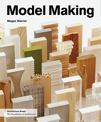 Image for Model Making (Architecture Briefs)