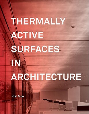 Image for Thermally Active Surfaces in Architecture