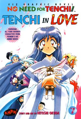 Image for No Need For Tenchi!, Volume 7: Tenchi In Love