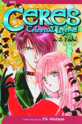 Image for Ceres: Celestial Legend, Vol. 2: Yuhi