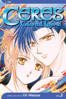 Image for Ceres: Celestial Legend, Vol. 3 (3) [Paperback] Watase, Yuu