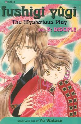 Image for Fushigi Yugi, Volume 3: Disciple (Fushigi Yugi (Graphic Novels))