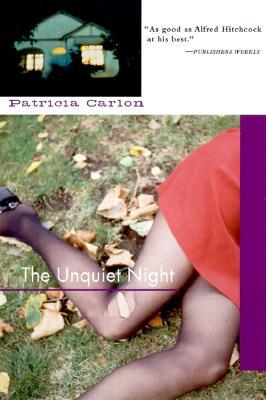 The Unquiet Night, Carlon, Patricia