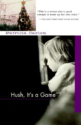 HUSH IT'S A GAME-C, Carlon, Patricia