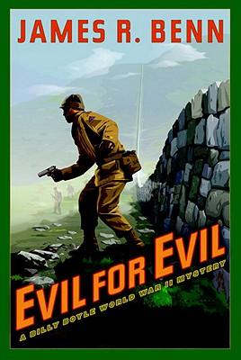 Evil for Evil, Benn, James R.