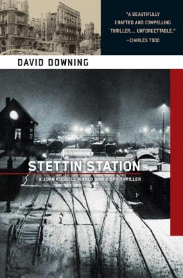 Image for Stettin Station (A John Russell WWII Spy Thriller)