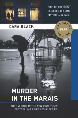Murder in the Marais  An Aimée Leduc Investigation, Vol. 1, Black, Cara