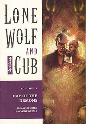 Image for DAY OF THE DEMONS: LONE WOLF AND CUB: VOLUME 14