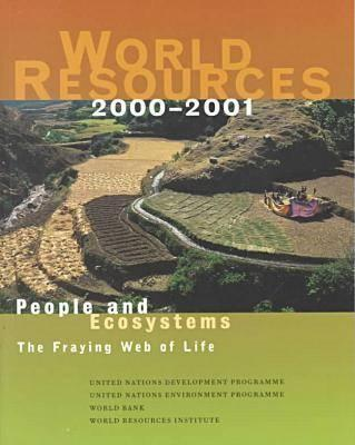 Image for World Resources 2000-2001  People and Ecosystems: The Fraying Web of Life