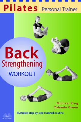 Image for Pilates Personal Trainer Back Strengthening Workout: Illustrated Step-by-Step Matwork Routine