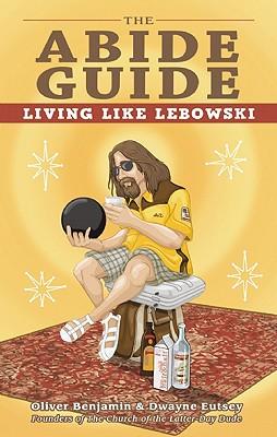 Image for Abide Guide: Living Like Lebowski