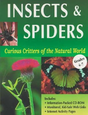 Curious Critters of the Natural World: Insects & Spiders, Ready-Ed Publications