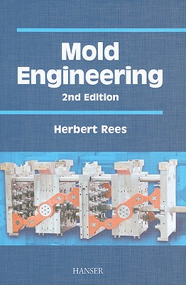 Mold Engineering 2E, Rees, Herbert