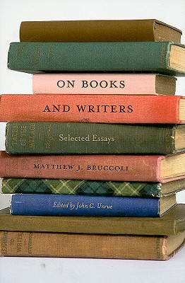 Image for ON BOOKS AND WRITERS: SELECTED ESSAYS
