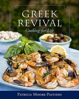 Image for GREEK REVIVAL: COOKING FOR LIFE