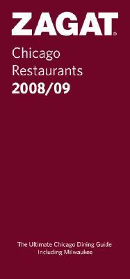 Image for Zagat Chicago Restaurants 2008/09 (Zagatsurvey: Chicago Restaurants)