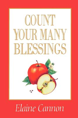 Count your many blessings, ELAINE CANNON