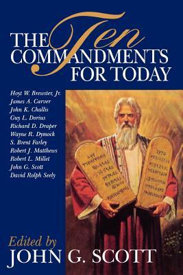 Ten Commandments for Today, JOHN G. SCOTT