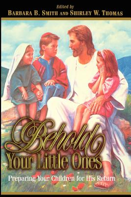 Image for Behold your little ones