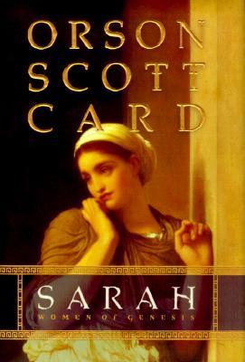 Sarah: Women of Genesis, ORSON SCOTT CARD