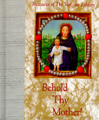 Image for BEHOLD THY MOTHER