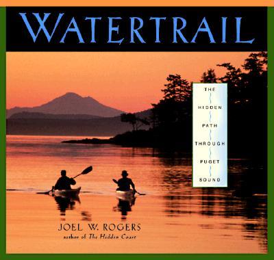 Image for Watertrail: Hidden Path Through Puget Sound