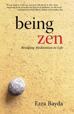 Image for Being Zen: Bringing Meditation to Life