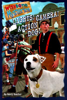 Image for Lights! Camera! Action Dog! (Wishbone Mysteries)