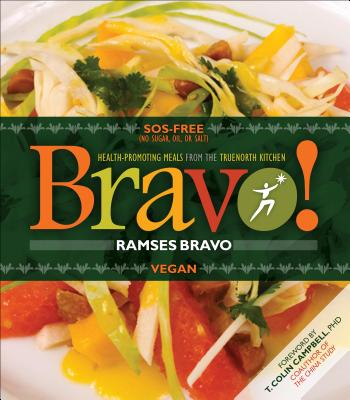 Image for Bravo!: Health Promoting Meals from the TrueNorth Health Kitchen
