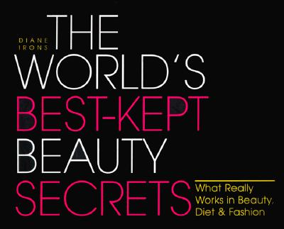 Image for WORLD'S BEST-KEPT BEAUTY SECRETS